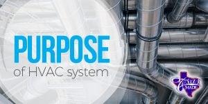 TexasMade_PurposeofHVAC-system_1-300x150 Purpose of an HVAC System