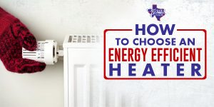texas_-made_central_heating_system_v5-300x150 Texas Made How to choose an energy efficient heater