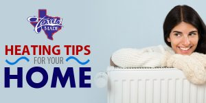 texas_heating-tips-for-your-home_web-300x150 heating tips for your home