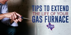 Texaas-Made-300x150 Tips to Extend the Life of Your Gas Furnace