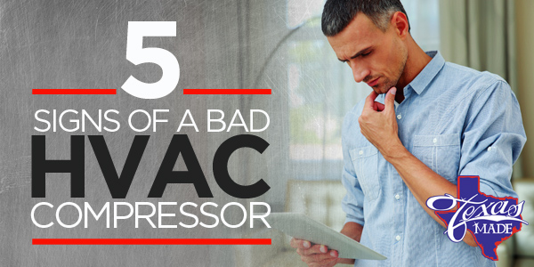 5 Signs Of A Bad HVAC Compressor
