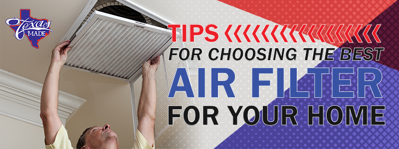 Tips For Choosing The Best Air Filter For Your Home