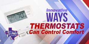 TexasBlog_wayss_v1-300x150 Innovative Ways Thermostats Can Control Comfort
