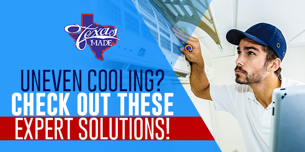 Uneven Cooling? Check Out These Expert Solutions!