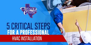 texas_5CriticalStepsFor_web-300x150 5 Critical Steps For a Professional HVAC Installation