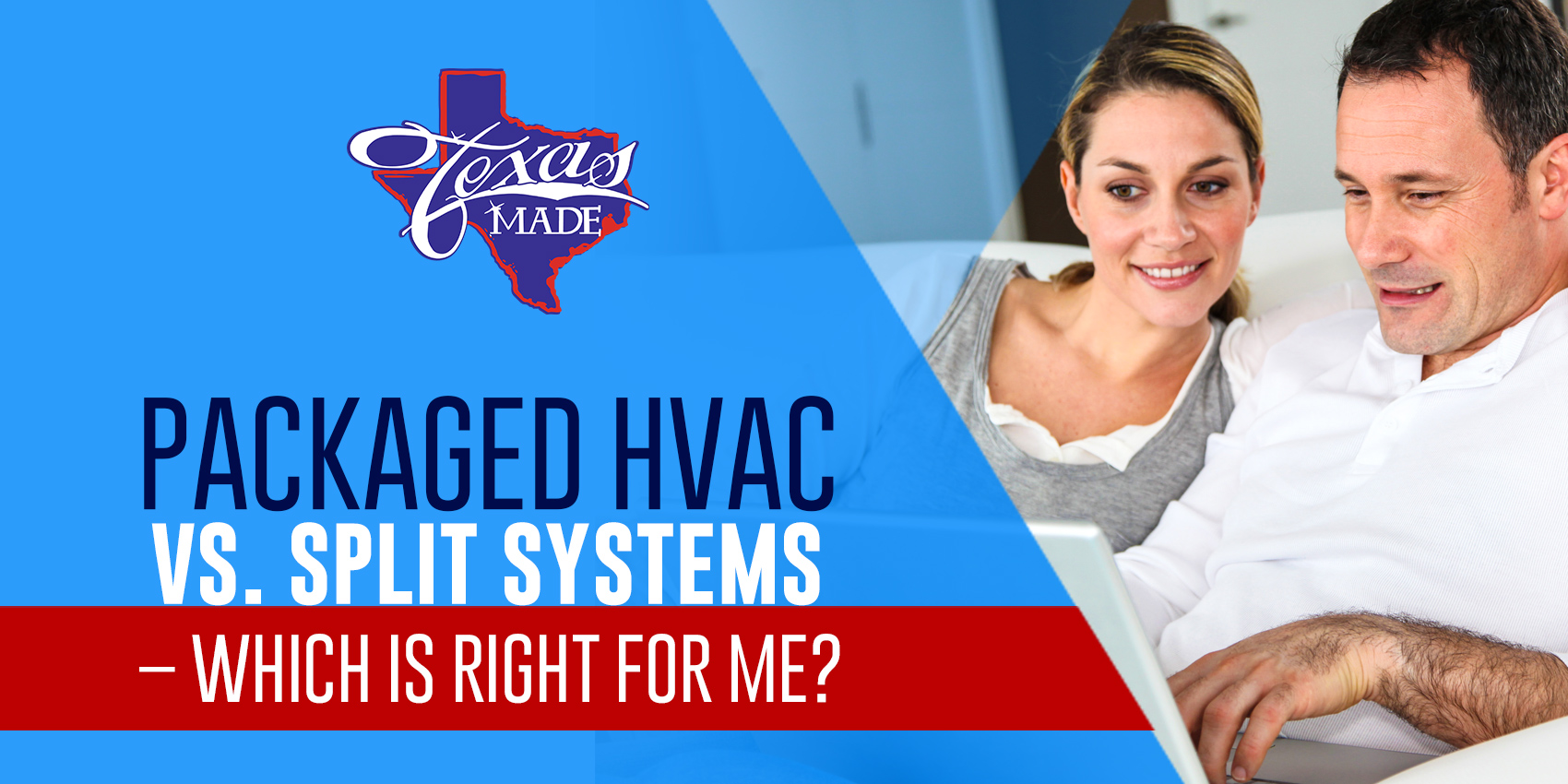 Packaged HVAC vs. Split Systems – Which Is Right for Me?