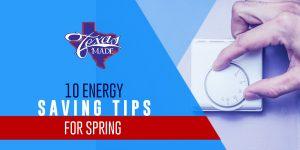 texasmade_10EnergySavingTips_web-300x150 10 Energy Saving Tips for Spring
