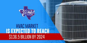 texas_HVACMarketisExpected_web-300x150 HVAC Market is Expected to Reach $136.5 Billion by 2024
