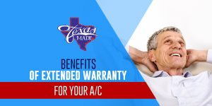 texas_benefitsofextended_web-300x150 Benefits of Extended Warranty for Your A/C