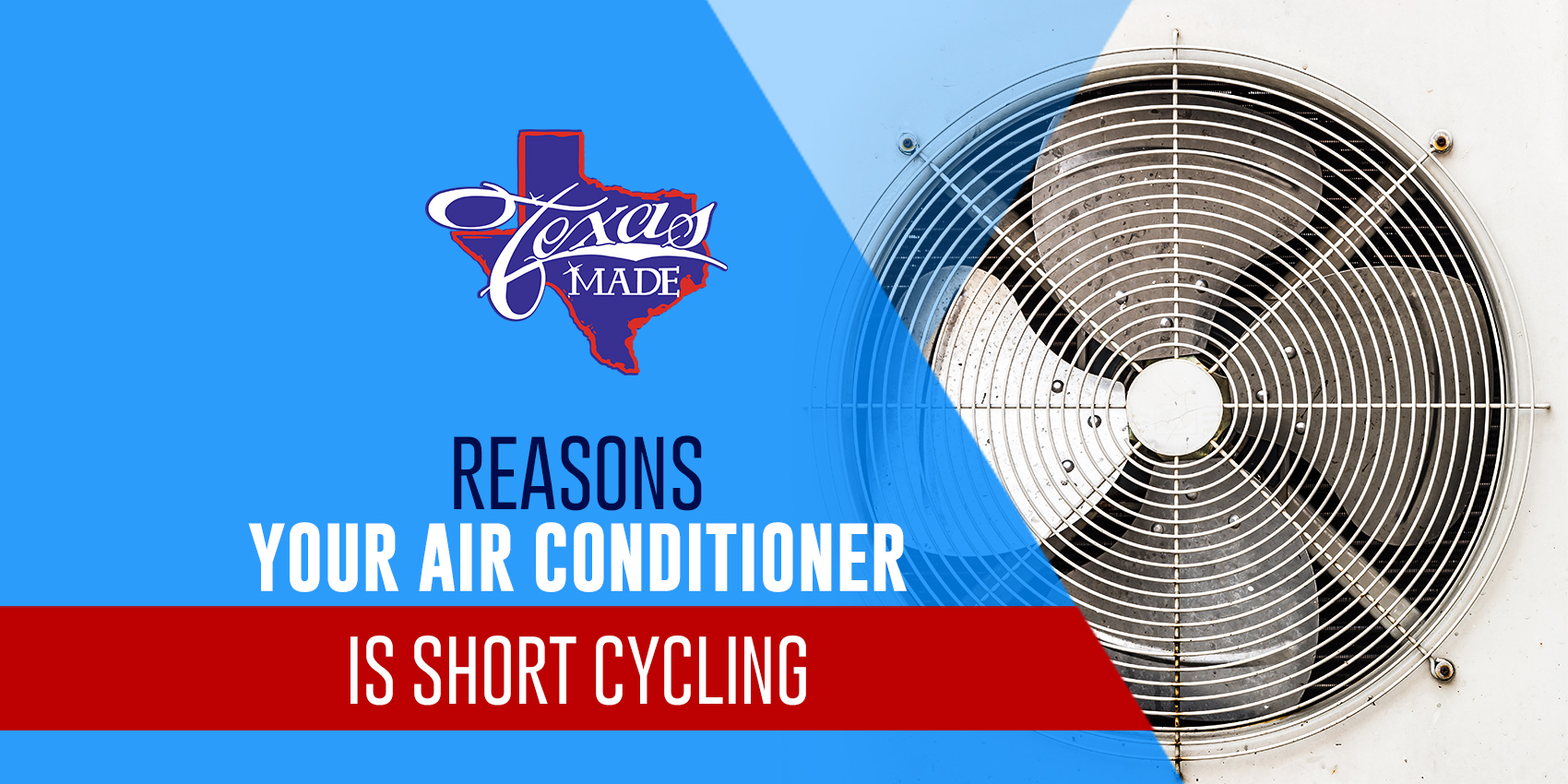 Reasons Your Air Conditioner is Short Cycling