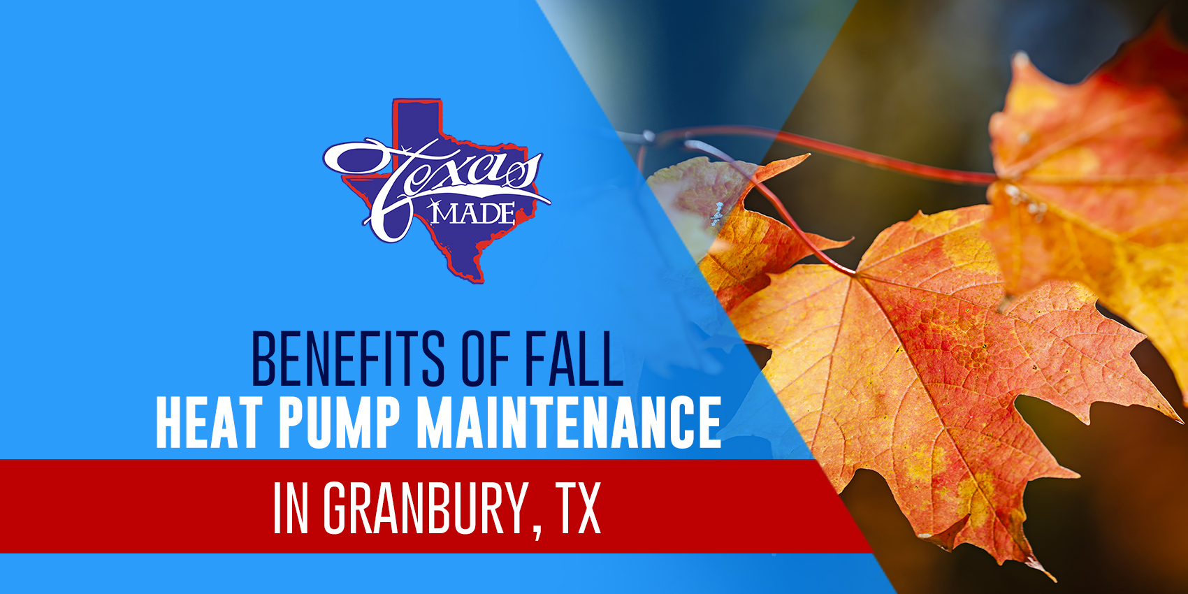 Benefits of Fall Heat Pump Maintenance in Granbury, TX