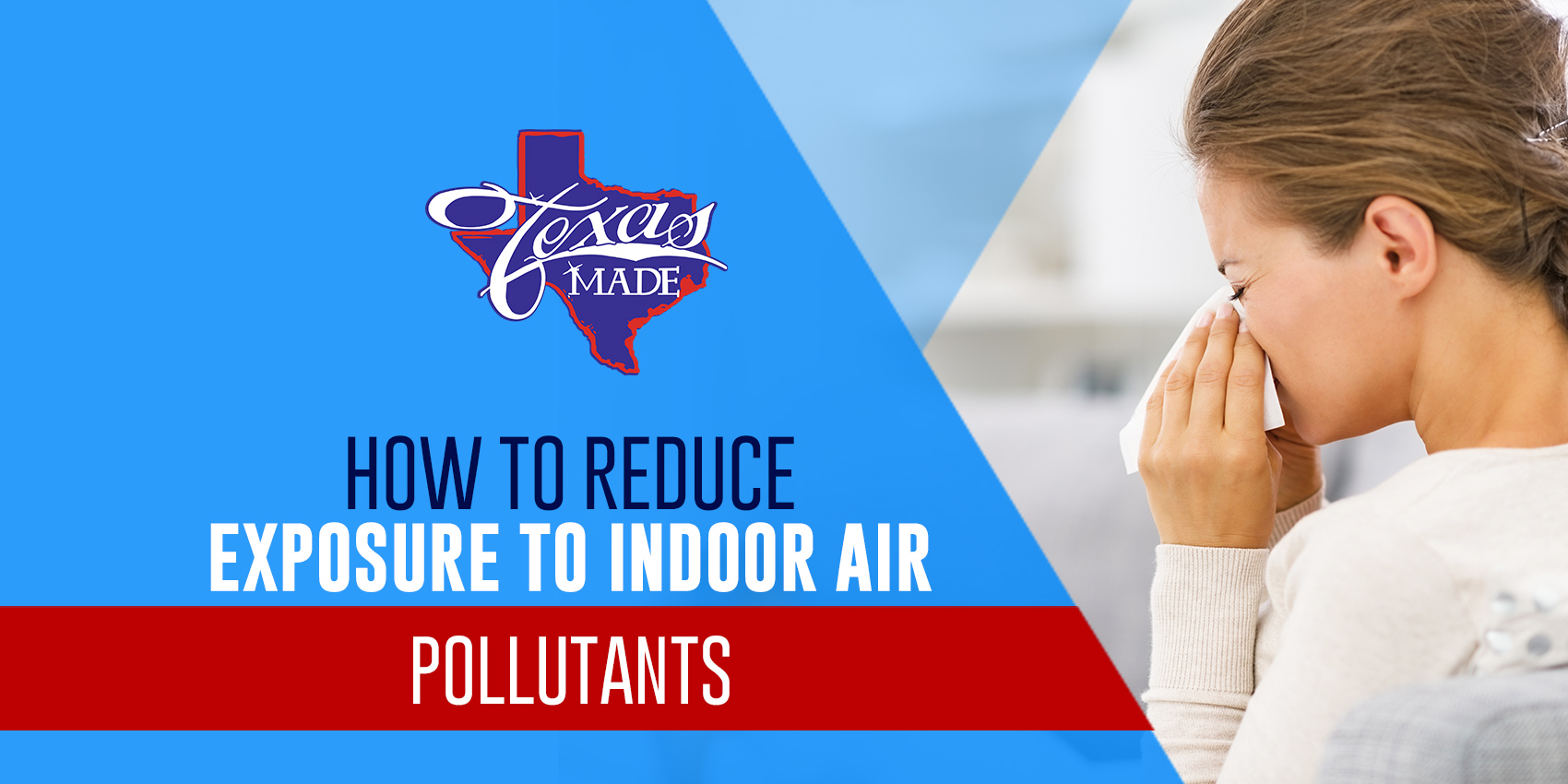 How to Reduce Exposure to Indoor Air Pollutants