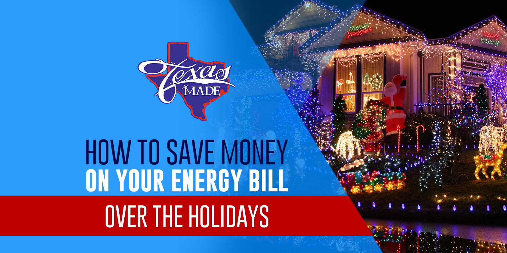 How to Save Money on Your Energy Bill Over the Holidays